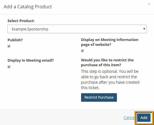 Sell Sponsorships At Meeting Registration - Add the product